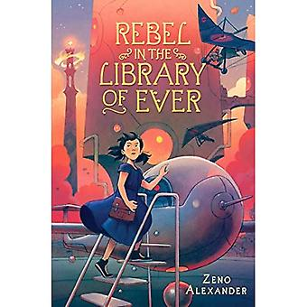 Rebel in the Library of Ever (La Bibliothèque de Ever)