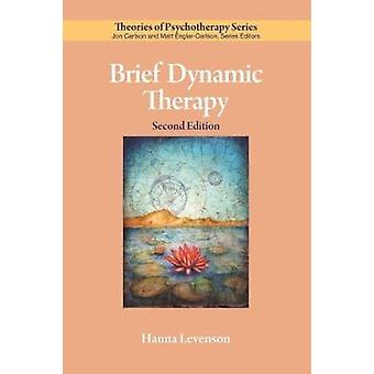 Brief Dynamic Therapy by Leveson & Hanna