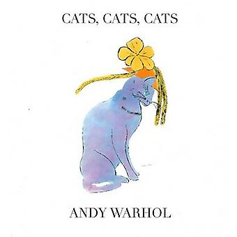 Cats Cats Cats by Andy Warhol