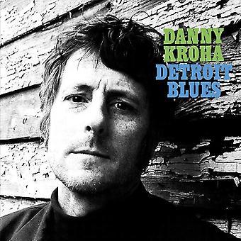 Kroha,Danny - Detroit Blues [Vinyl] USA import