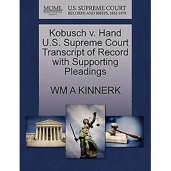 Kobusch V. Hand U.S. Supreme Court Transcript of Record with Supporti