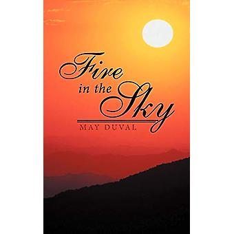 Fire in the Sky by May Duval - 9781462400584 Book
