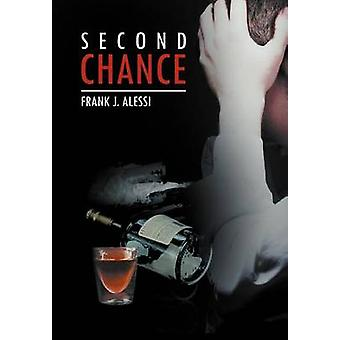 Second Chance by Frank J Alessi - 9781469189499 Book
