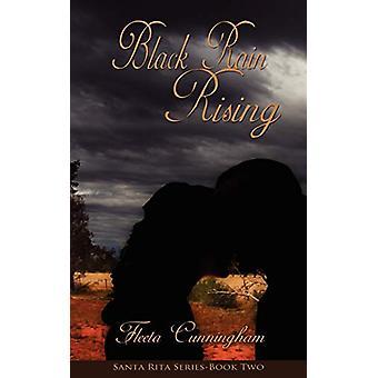 Black Rain Rising by Fleeta Cunningham - 9781601546005 Book