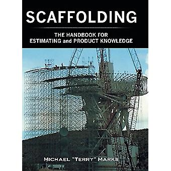 Scaffolding - The Handbook for Estimating and Product Knowledge by Mi