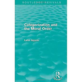 Categorization and the Moral Order