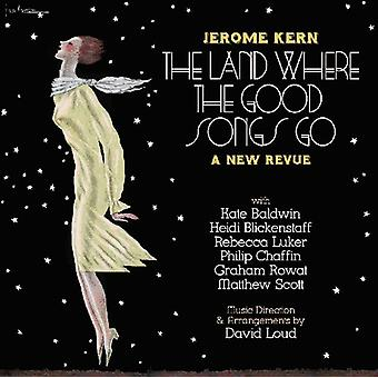 Jerome Kern - The Land Where the Good Songs Go [CD] USA import
