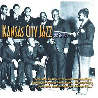 Kansas City Jazz 30 & 40 - Kansas City Jazz 30 & 40 's [CD] USA importeren