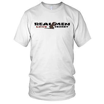 Echte mannen hou van fretten Mens T Shirt