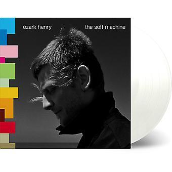 Ozark*Henry - Soft Machine [Vinyl] USA import