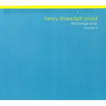 Henry Zooid Threadgill - Henry Zooid Threadgill: Vol. 2-This Brings Us to [CD] USA import