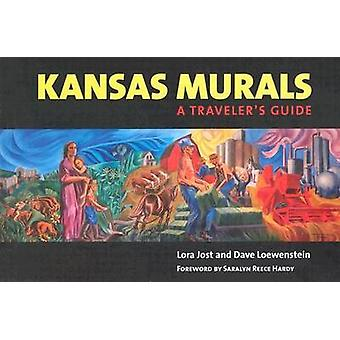 Kansas Murals - A Traveler's Guide by Lora Jost - Dave Loewenstein - 9