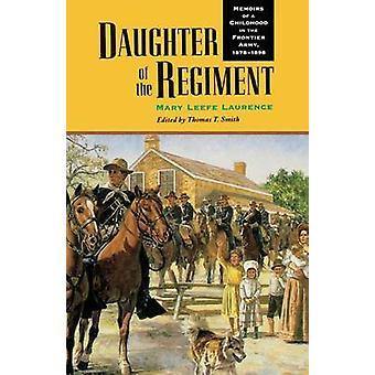 Fille du régiment - souvenirs d'une enfance dans l'armée de la frontière