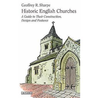 Historische Kirchen in Englisch - ein Leitfaden für ihre Bau - Design und