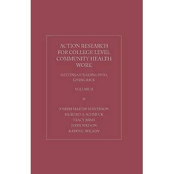 Action Research for College Level Community Health Work - Getting Out