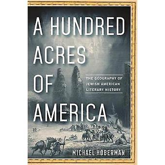 Cien hectáreas de América - la geografía literaria judía americana