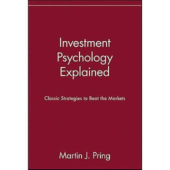 Psicología de la inversión explicada - clásico estrategias para vencer el Marke