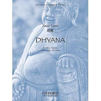 Dhyana: For fløyte, klarinett, fiolin, Cello og Piano