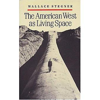 The American West as Living Space