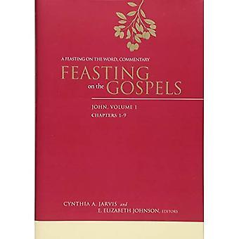 Festejando en los Evangelios--John, volumen 1: un festín del palabra comentario