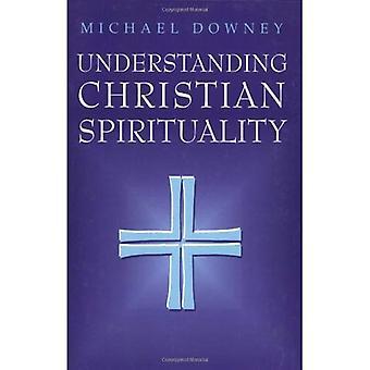 Förståelse kristen spiritualitet