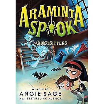 Araminta Spook: Ghostsitters (Araminta Spook 5)