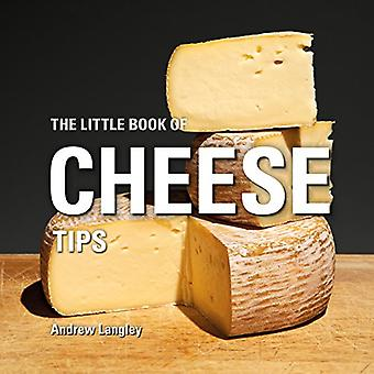The Little Book of Cheese Tips (Little Books)