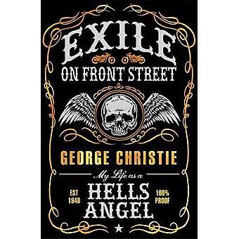 Exil på Front Street: mitt liv som en Hells Angel