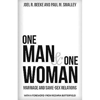 One Man and One Woman: Marriage and Same-Sex Relations