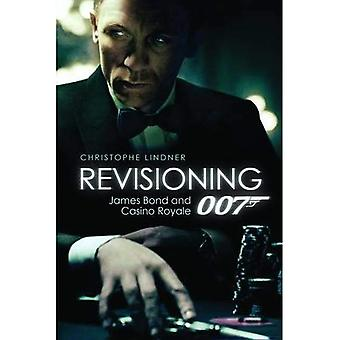 Revisioning 007: James Bond i Casino Royale