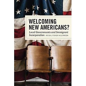 Välkomna nya amerikaner?: lokala myndigheter och invandrare införlivande