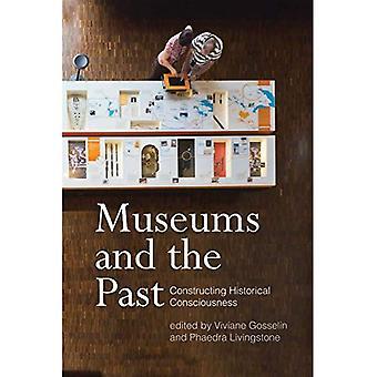 Musées et le passé: construction de la conscience historique