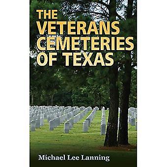 Veteraner kyrkogårdarna i Texas (Williams-Ford Texas A & M universitet militärhistoria-serien)
