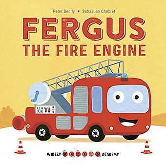 Whizzy hjul Academy: Fergus Brandbilen (Whizzy hjul Academy) [styrelse bok]