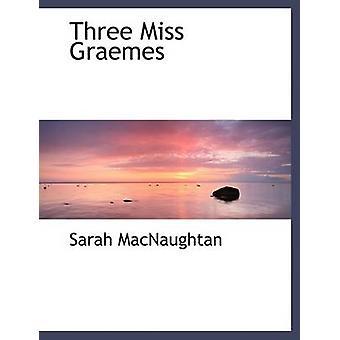 ثلاثة جريمس الآنسة الكبيرة طباعة الطبعة التي ماكنوغتان آند سارة