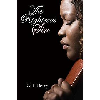 The Righteous Sin by Berry & G.I.