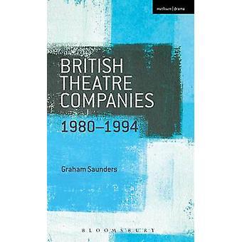 Britisk teater selskaper 19801994 av Saunders & Graham