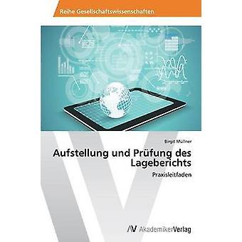 Aufstellung und Prfung des Lageberichts by Mllner Birgit
