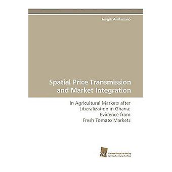 Spatial Price Transmission and Market Integration by Amikuzuno & Joseph