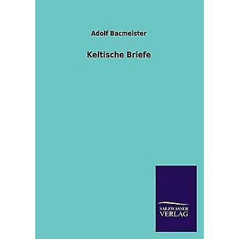 Keltische Briefe da Bacmeister & Adolf
