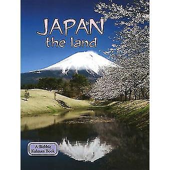 Japan the Land by Bobbie Kalman - 9780778796640 Book
