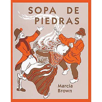Sopa de Piedras (Stone Soup) by Marcia Brown - 9780833578860 Book