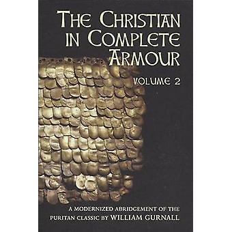 Christian in Complete Armour - v. 2 by William Gurnall - 9780851515151