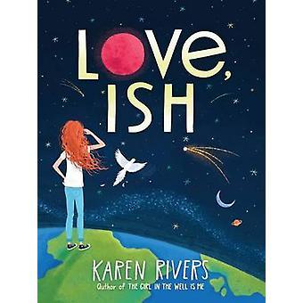 Love-ISH por Karen Rivers-9781616205706 libro