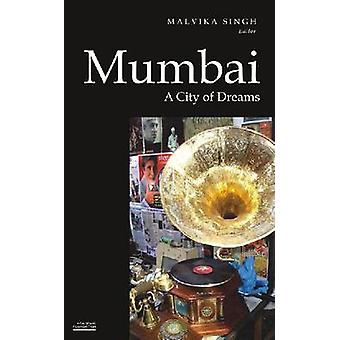 Mumbai - A City of Dreams by M Singh - 9788171888870 Book