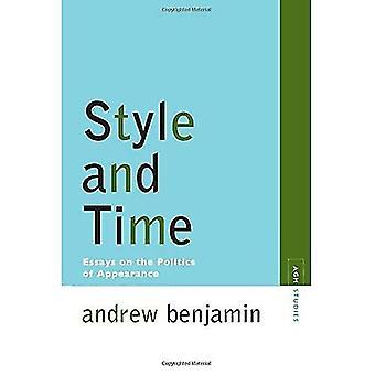 Tyyli ja aika: esseitä ulkonäkö (Avant-Garde & modernismin tutkimusta) politiikka