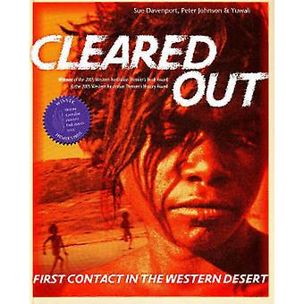 Cleared Out - First Contact on the Great Sandy Desert by Sue Davenport