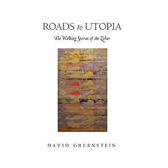 ユートピア - 道路によってデイヴィッド ・ グリーンスタイン ゾハーのウォーキング物語