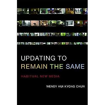 Updating to Remain the Same by Chun
