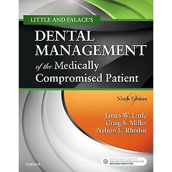 Little and Falaces Dental Management of the Medically Compr by James Little